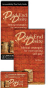 Dead End Desire: biblical strategies for overcoming self-pity Package