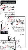 Taking Back Time: biblical strategies for overcoming procrastination Package