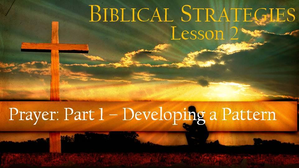 Lesson 2: 12th Man Training – Prayer – Part 1