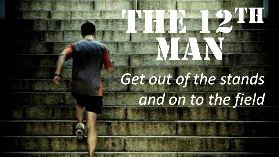 Lesson 7: 12th Man Training- Dependence on the Spirit – Part 2