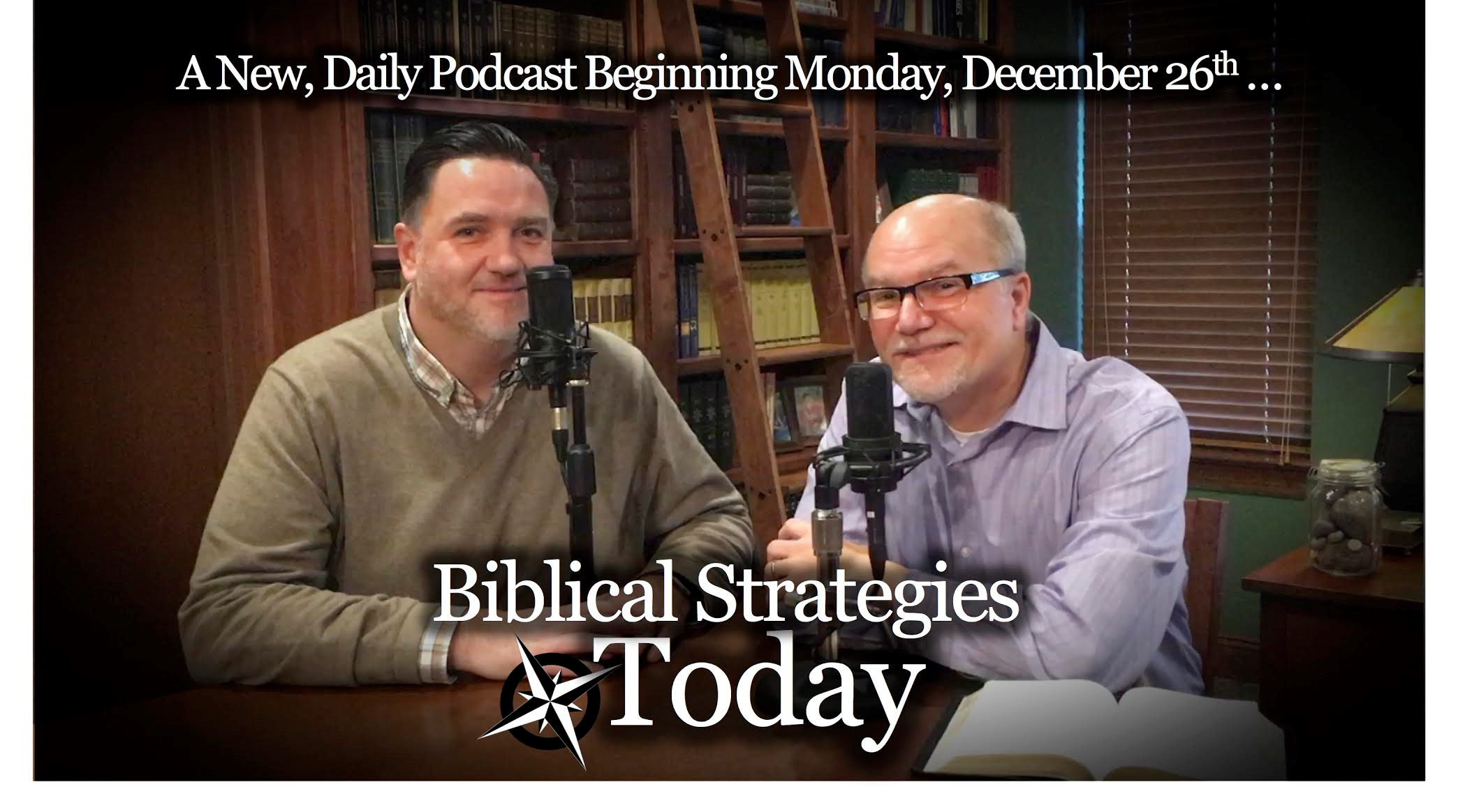 Introducing Biblical Strategies Today Podcast
