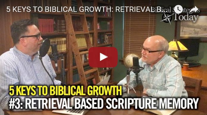 Biblical Strategies Today Episode 3: The Importance of Scripture Retrieval
