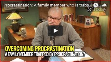 Biblical Strategies Today Episode 10: A family member trapped by procrastination