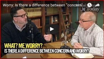 Worry: is there a difference between concern and worry? Episode 12